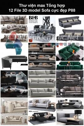 Thư viện max Tổng hợp 12 File 3D model Sofa cực đẹp P88