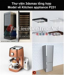Thư viện 3dsmax tổng hợp Model về Kitchen appliance (Thiết bị nhà bếp) P231