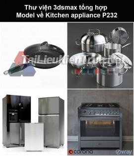 Thư viện 3dsmax tổng hợp Model về Kitchen appliance (Thiết bị nhà bếp) P232
