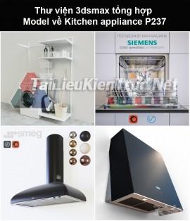 Thư viện 3dsmax tổng hợp Model về Kitchen appliance (Thiết bị nhà bếp) P237