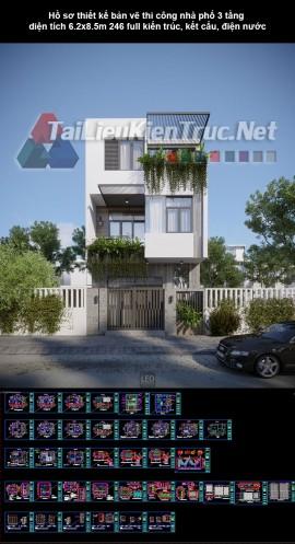 Hồ sơ thiết kế bản vẽ thi công nhà phố 3 tầng diện tích 6.2x8.5m 246 full kiến trúc, kết cấu, điện nước