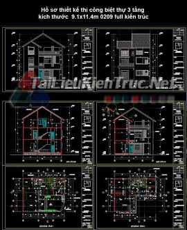 Hồ sơ thiết kế thi công biệt thự 3 tầng kích thước  9.1x11.4m 0209 full kiến trúc