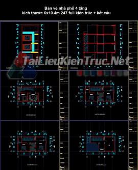 Bản vẽ nhà phố 4 tầng kích thước 6x10.4m 247 full kiến trúc + kết cấu