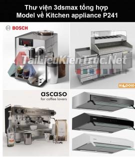 Thư viện 3dsmax tổng hợp Model về Kitchen appliance (Thiết bị nhà bếp) P241