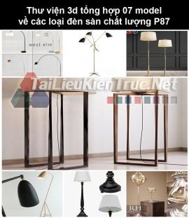 Thư viện 3d tổng hợp 07 model về các loại đèn sàn chất lượng P87