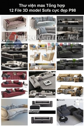 Thư viện max Tổng hợp 12 File 3D model Sofa cực đẹp P98