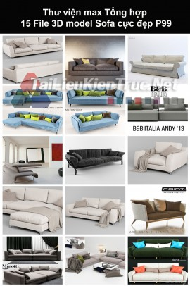 Thư viện max Tổng hợp 15 File 3D model Sofa cực đẹp P99