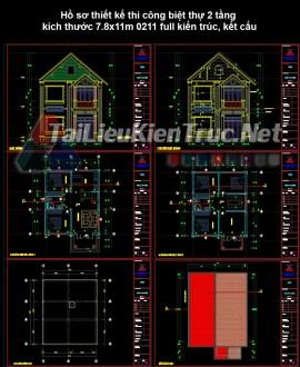 Hồ sơ thiết kế thi công biệt thự 2 tầng kích thước 7.8x11m 0211 full kiến trúc, kết cấu
