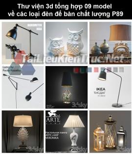 Thư viện 3d tổng hợp 09 model về các loại đèn để bàn chất lượng P89