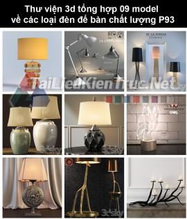 Thư viện 3d tổng hợp 09 model về các loại đèn để bàn chất lượng P93