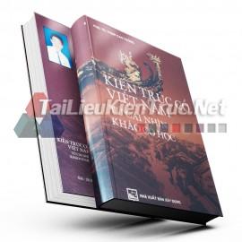 Sách Kiến Trúc Cổ Việt Nam Từ Cái Nhìn Khảo Cổ Học