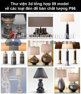 Thư viện 3d tổng hợp 09 model về các loại đèn để bàn chất lượng P96