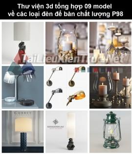 Thư viện 3d tổng hợp 09 model về các loại đèn để bàn chất lượng P98
