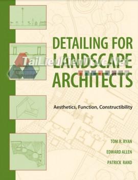 Sách Detailing for Landscape Architects: Aesthetics, Function, Constructibility
