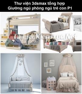 Thư viện 3dsmax tổng hợp Giường ngủ phòng ngủ trẻ con P1