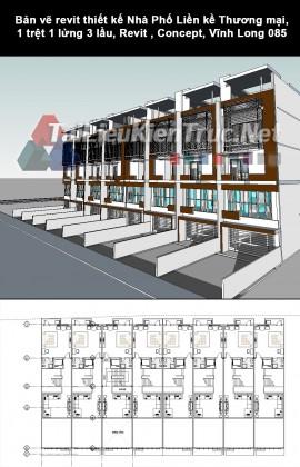 Bản vẽ revit thiết kế Nhà Phố Liền kề Thương mại, 1 trệt 1 lửng 3 lầu, Revit , Concept, Vĩnh Long 085