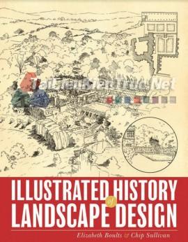 Sách Illustrated History Of Landscape Design (Minh Họa Về Lịch Sử Thiết Kế Cảnh Quan)