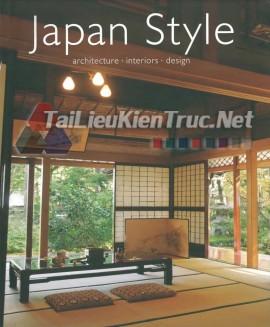 Sách Japan Style Architecture Interiors Design (Phong Cách Thiết Kế Kiến Trúc Nội Thất Của Người Nhật)