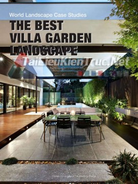 Sách The Best Villa Garden Landscape (Những Khu Vườn Biệt Thự Đẹp Nhất)