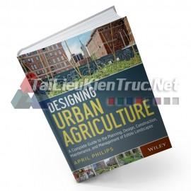 Sách Design Urban Agriculture (Thiết Kế Cảnh Quan Nông Nghiệp Trong Đô Thị)