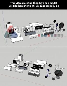 Thư viện sketchup tổng hợp các model về điều hòa không khí và quạt các kiểu p1