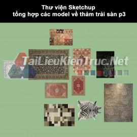 Thư viện Sketchup tổng hợp các model về thảm trải sàn p3