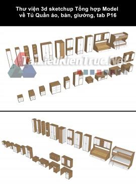 Thư viện 3d sketchup Tổng hợp Model về Tủ Quần áo, bàn, giường, tab P16