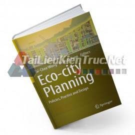 Sách Eco-City Planning (Quy Hoạch Và Thiết Kế Thành Phố Sinh Thái)