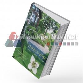 Sách Energy – Wise Landscape Design (Thiết Kế Cảnh Quan Tiết Kiệm Năng Lượng)
