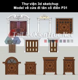 Thư viện 3d sketchup Model về cửa đi tân cổ điển P31 tải miễn phí