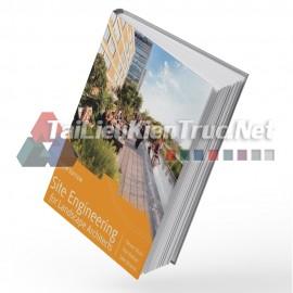 Sách Site Engineering For Landscape Architects (Cẩm Nang Thiết Kế Kỹ Thuật Hạ Tầng Cho Kiến Trúc Sư Cảnh Quan)