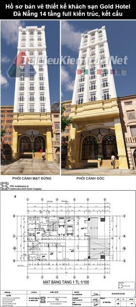 Hồ sơ bản vẽ thiết kế Khách Sạn Gold Hotel- Đà Nẵng 14 tầng full kiến trúc, kết cấu