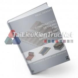 Sách Construction Detail For Landscape And Garden Design (Chi Tiết Cấu Tạo Cảnh Quan Và Thiết Kế Sân Vườn)