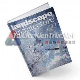 Sách Landscape Architecture 100 Year 1910 - 2010 (100 Năm Của Kiến Trúc Cảnh Quan 1910-2010)