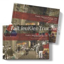 Sách Public Spaces Public Life For North Rainier Town Center (Những Không Gian Công Cộng Cuộc Sống Công Cộng Cho Trung Tâm Thị Trấn North Rainier)