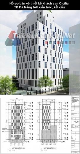Hồ sơ bản vẽ thiết kế khách sạn Cicilia TP Đà Nẵng full kiến trúc, kết cấu