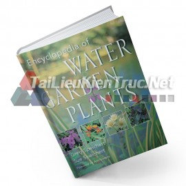 Sách Encyclopedia Of Water Garden Plants (Bách Khoa Toàn Thư Về Thực Vật Vườn Nước)
