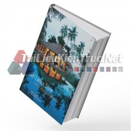 Sách Sri Lanka Style – Tropical Design And Architecture (Phong Cách Sri Lanka - Thiết Kế Và Kiến Trúc Nhiệt Đới)