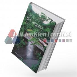 Sách Japanese Spa And Resorts (Những Khu Spa Và Nghỉ Dưỡng Của Người Nhật Bản)