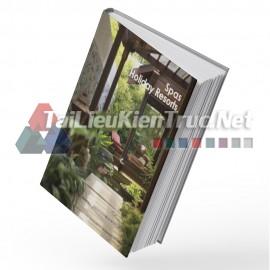 Sách Spas Holiday Resorts (Những Khu Nghỉ Dưỡng Và Spa)