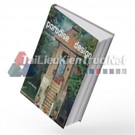 Sách Paradise By Design (Thiết Kế Vườn An Lạc)