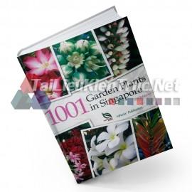 Sách 1001 Garden Plants In Singapore (1001 Thực Vật Trồng Sân Vườn Ở Singapore)
