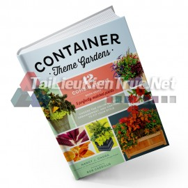 Sách Container Theme Gardens - 42 Combinations, Each Using 5 Perfectly