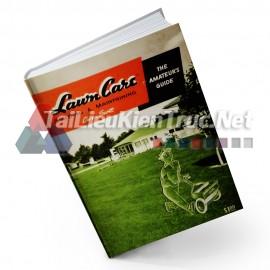 Sách Lawn Care- Building And Maintaining - The Amatuer\'s Guide (Chăm Sóc, Thi Công Và Bảo Trì Bãi Cỏ - Hướng Dẫn Cho Người Mới Vào Nghề)