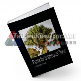 Sách Plants For South Texas (Các Loài Cây Trồng Cho Miền Nam Texas)