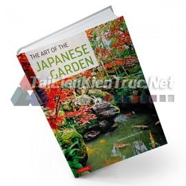 Sách The Art Of Japanese Gardens (Nghệ Thuật Vườn Nhật Bản)