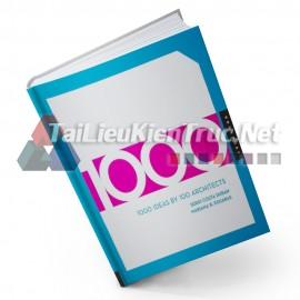 Sách 1000 Ideas By 100 Architects (1000 Ý Tưởng Của 100 Kiến Trúc Sư)