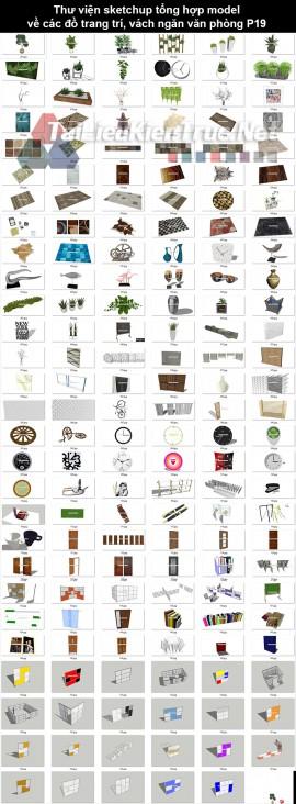 Thư viện sketchup tổng hợp model về các đồ trang trí, vách ngăn văn phòng P19