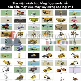 Thư viện sketchup tổng hợp model về cần cẩu, máy xúc, máy xây dựng các loại P11