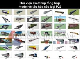 Thư viện sketchup tổng hợp model về Tàu hỏa các loại P22